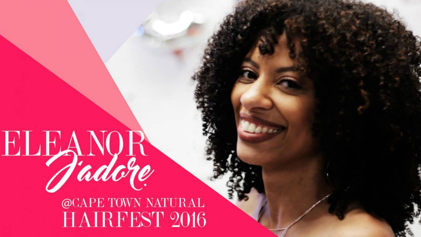 eleanor j'adore at cape town natural hair fest 2016